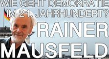 Demokratie erneuern! - Rainer Mausfeld - DAI Heidelberg 2020 by liberated