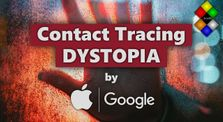 Apple and Google contact tracing is a dystopian nightmare by The Hated one
