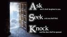 Ask and Knock and it will be given unto you. by DawningHope