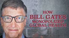 MUST SEE: How Bill Gates Monopolized Global Health by Main world_news channel
